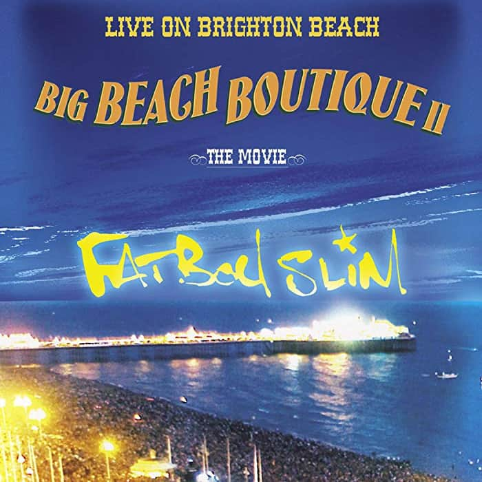 Fatboy Slim - Concert Big Beach Boutique 2 - The Movie
