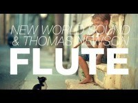 New World Sound & Thomas Newson – Flute (Original Mix) – YouTube