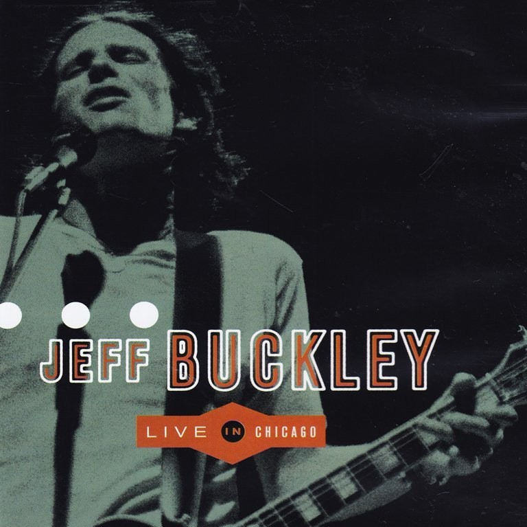 Jeff Buckley - Live in Chicago 1995