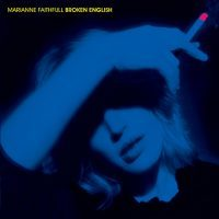 Marianne Faithfull – Broken English [Short Film] – 1979