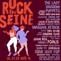 Rock en Seine | '16 | 14th | August, 26 – 28th
