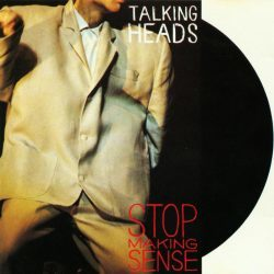 Talking Heads | Concert Speaking in Tongues Tour: Stop Making Sense '83