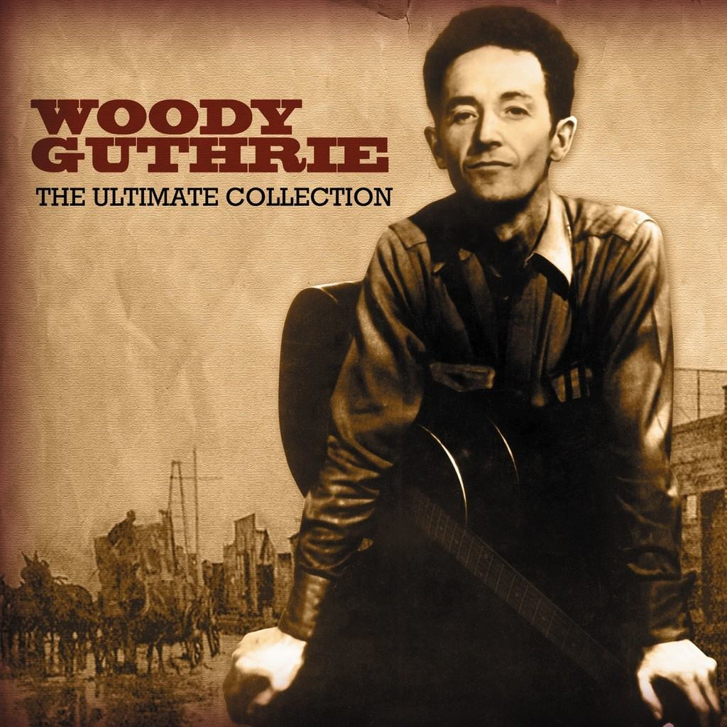Woody-Guthrie-The-Utimate-Collection-2010