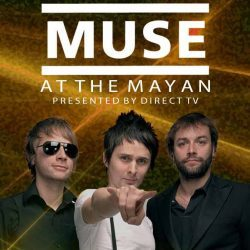 Muse | Konzert Psycho Tour: Live at the Mayan '15