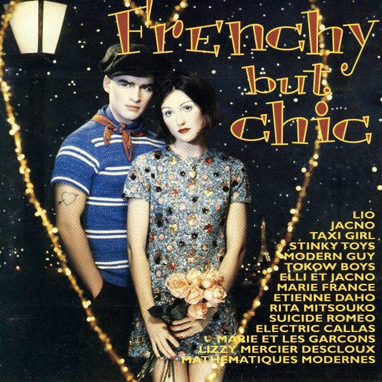 Frenchy but Chic - 1994