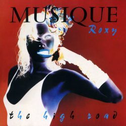 Roxy Music   The High Road Live '82