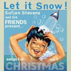 Sufjan Stevens | Let It Snow: Vol. 9, Songs for Christmas – 2009