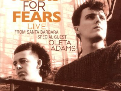 Tears for Fears - Live From Santa Barbara - 1990