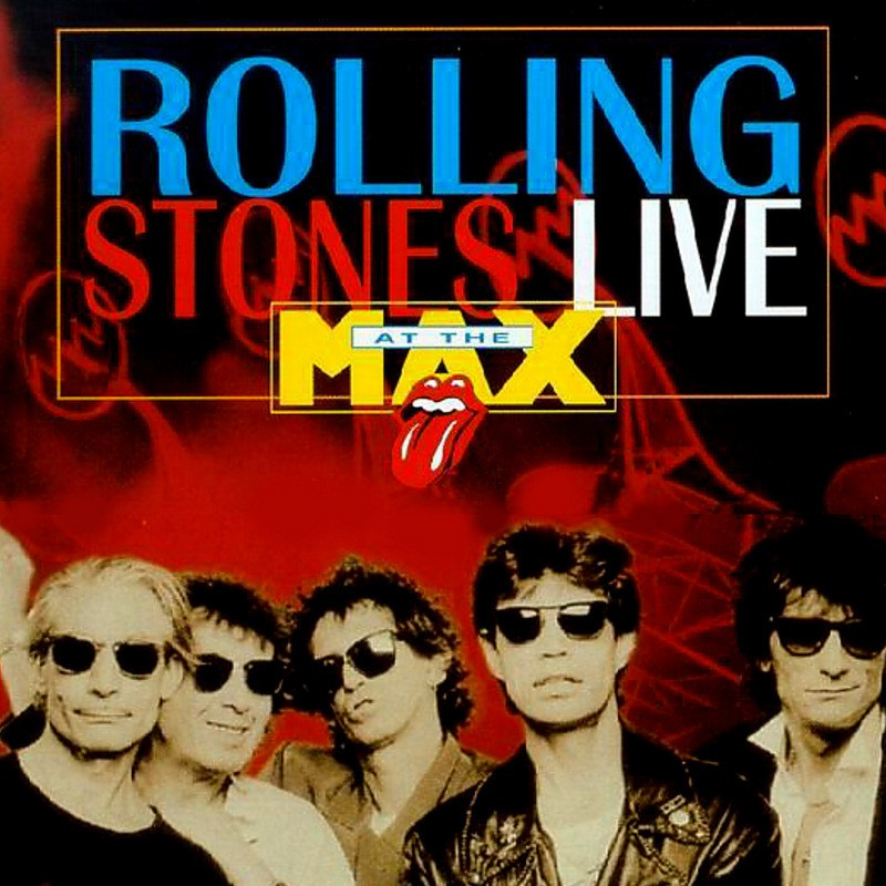 The Rolling Stones - Live et the Max - 1991