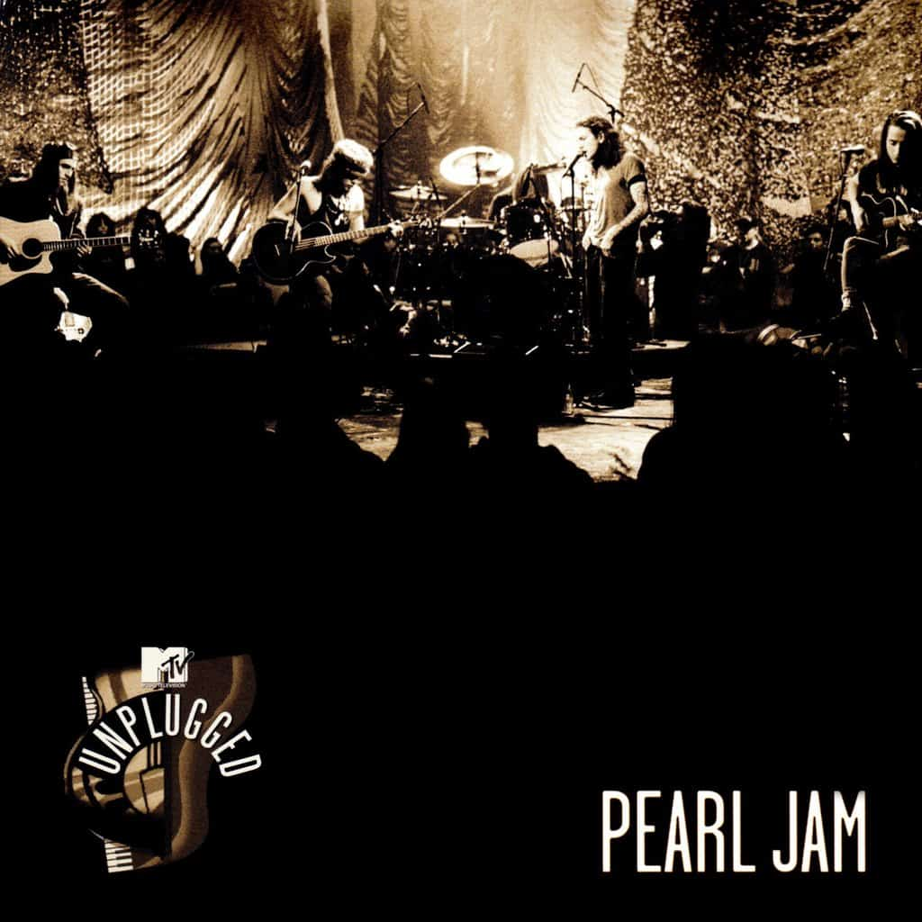 Pearl Jam - MTV Unplugged 1992