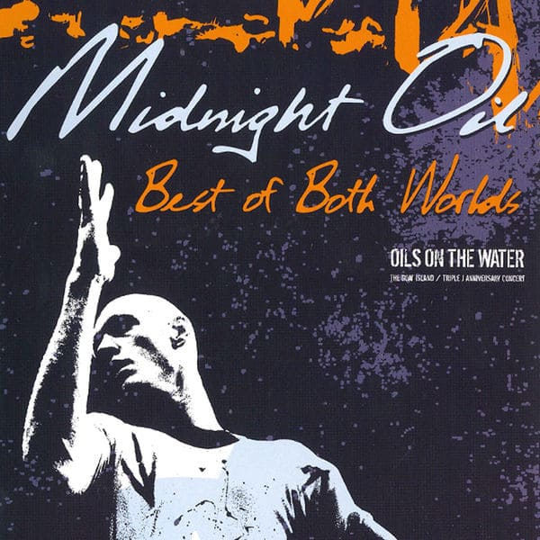 Midnight Oil - Concert Oils on the Water Sydney 1985