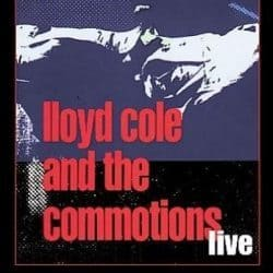 Lloyd Cole and The Commotions | Konzert Live at the Marquee '86