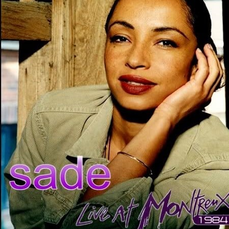 Sade - Live At Montreux Jazz-Festival 1984
