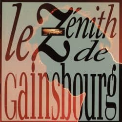 Serge Gainsbourg | Concert Gainsbourg Live Le Zénith '88 | +15