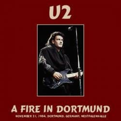 U2 | Konzert The Unforgettable Fire Tour: Into the Fire – Live in Dortmund '84