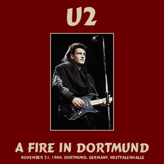 U2 - Into the Fire: Live in Dortmund 1984