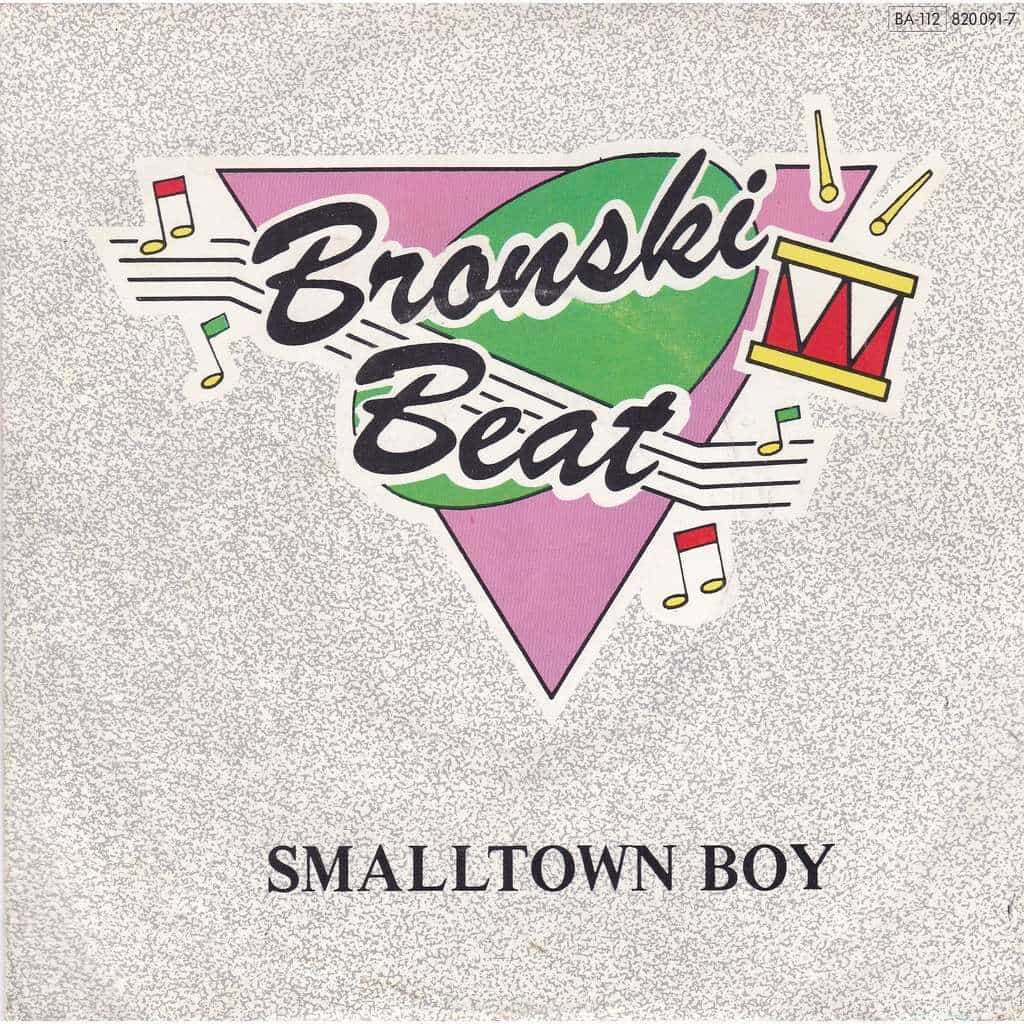 Bronski Beat - Smalltown Boy - 1984