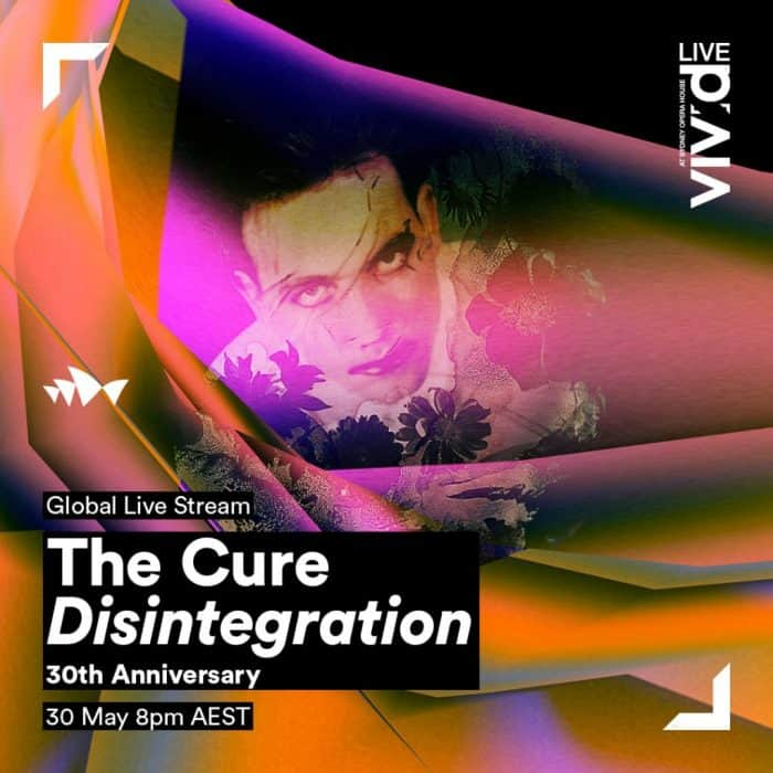 The Cure | Concert The Disintegration 30th Anniversary Tour: Live at Sydney Opera House '19