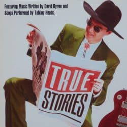 Talking Heads | True Stories – 1986