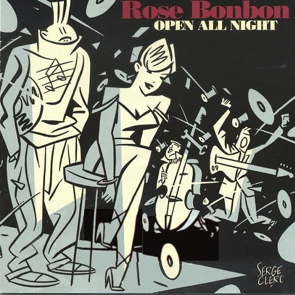 Rose Bonbon- Open All Night - 2002