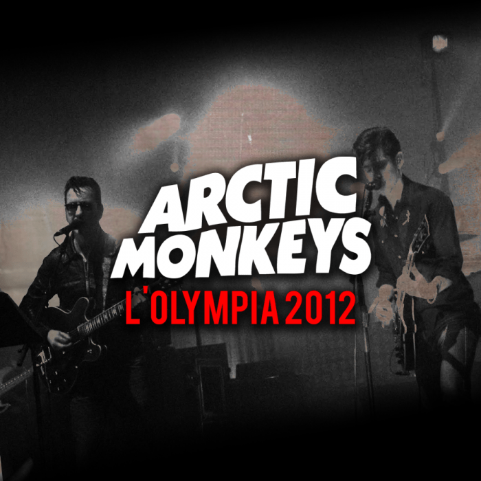 Arctic Monkeys | Concert Suck It and See Tour: Live à l'Olympia '12