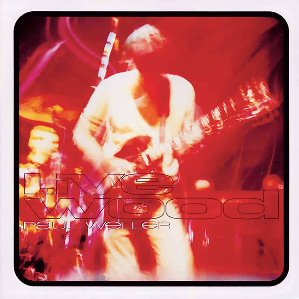 Paul Weller - Concert Live Wood Tour 1993 1994