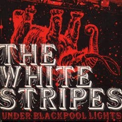 The White Stripes | Under Blackpool Lights: Live at the Empress Ballroom 2004