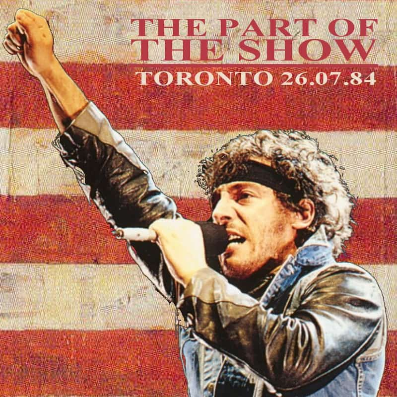 Bruce Springsteen & The E Street Band - Concert Born in the USA Tour- Live in Toronto, The Part of the Show 1984