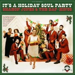 Sharon Jones & the Dap-Kings | It's a Holiday Soul Party – 2015