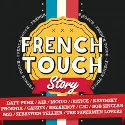 French Touch | French Touch Story – 2014 | +12