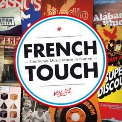 French Touch | Electronic Music Made in France, Vol. 1 – 2014 | +12