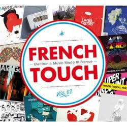 French Touch: Electronic Music Made in France | Vol. 2 – 2016 | 12+