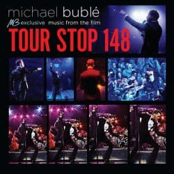 Michael Bublé | Tour Stop 148 – Movie – 2015