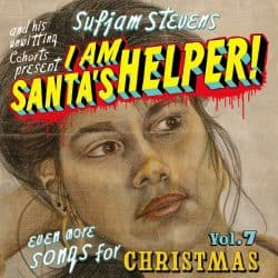 Sufjan Stevens | I Am Santa's Helper: Vol. 7, Songs for Christmas – 2007