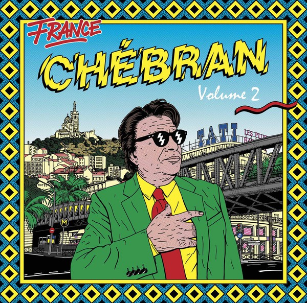 France Chébran - Volume 2, French Boogie - 1982-1989