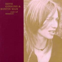 Rustin Man & Beth Gibbons | Konzert Out of Season Tour: Live @ Paléo Festival '03