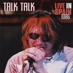 Talk Talk | Konzert The Colour of Spring Tour: Live in Spanien '86