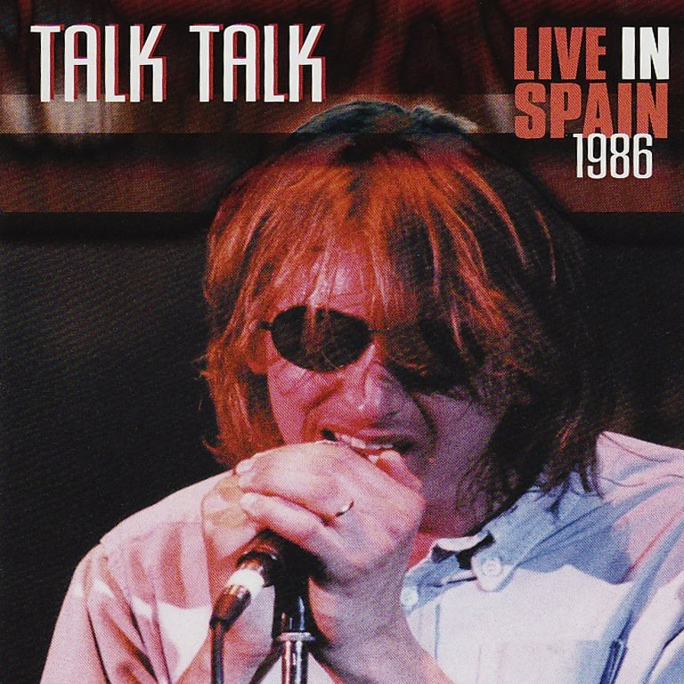 Talk Talk - Concert The Colour of Spring- Live in Spain 1986