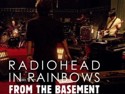 Radiohead - Concert In Rainbows Tour- From the Basement 2008
