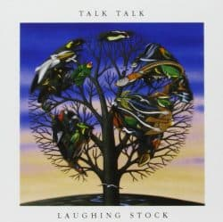 Talk Talk | Laughing Stock – 1991