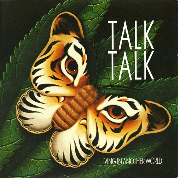 Talk Talk - Living in Another World (1986) .1