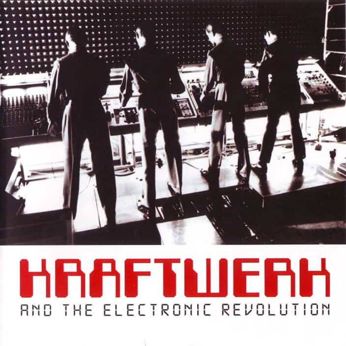 Kraftwerk - The Electronic Revolution- A Documentary Film