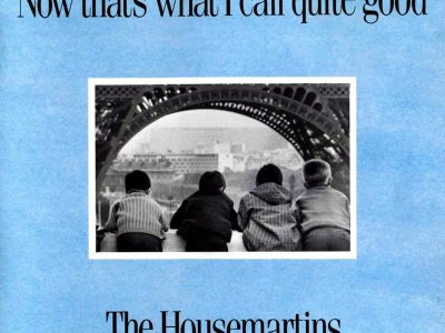 The Housemartins - Now That's What I Call Quite Good -1988