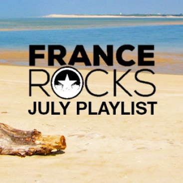 France Rocks - A French Summer - Un Été Français 2019