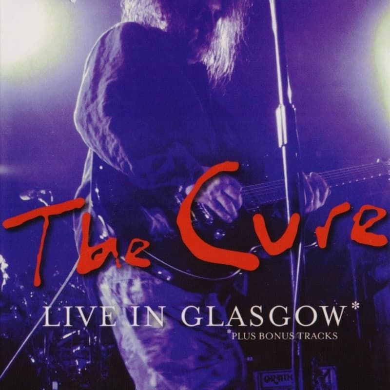 The Cure | Concert The Top Tour: Live in Glasgow '84