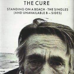 The Cure | Standing on a Beach: The Unavailable B-Sides – 1986