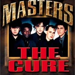 The Cure | Rock Masters – Musical Documentary – 2003