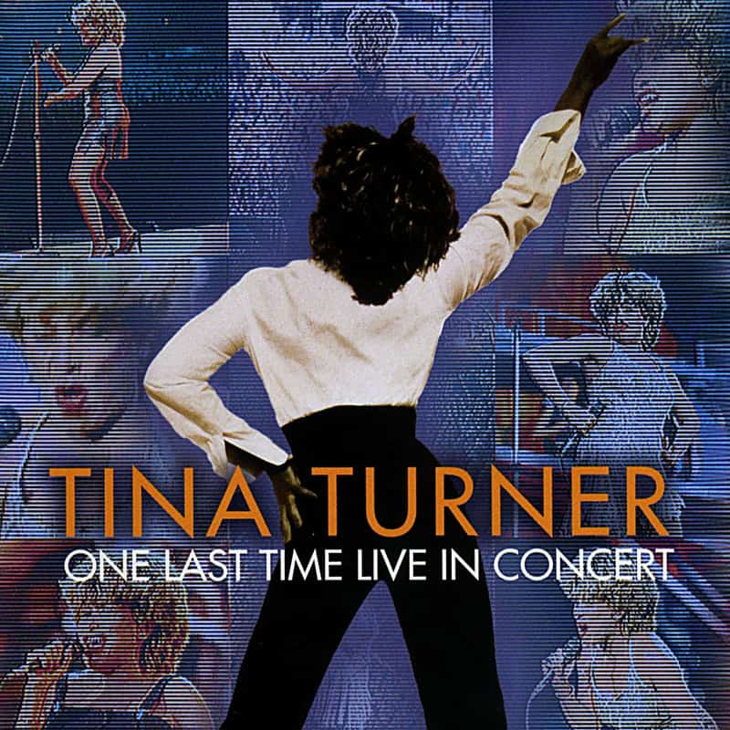 Tina Turner - One Last Time - Live in Concert 2000