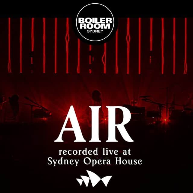 Air - Live at Sydney Opera House 2017
