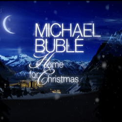 Michael Bublé | 2011 Christmas Special: Home for Christmas
